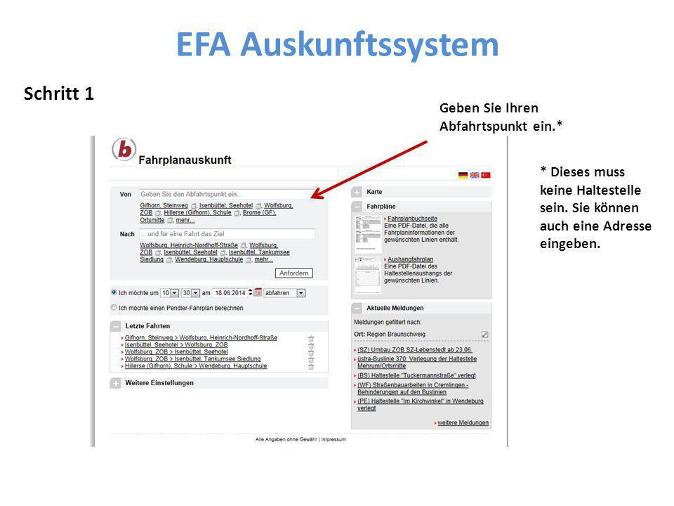 EFA Auskunftssystem Schritt 1 Geben Sie Ihren Abfahrtspunkt ein.*