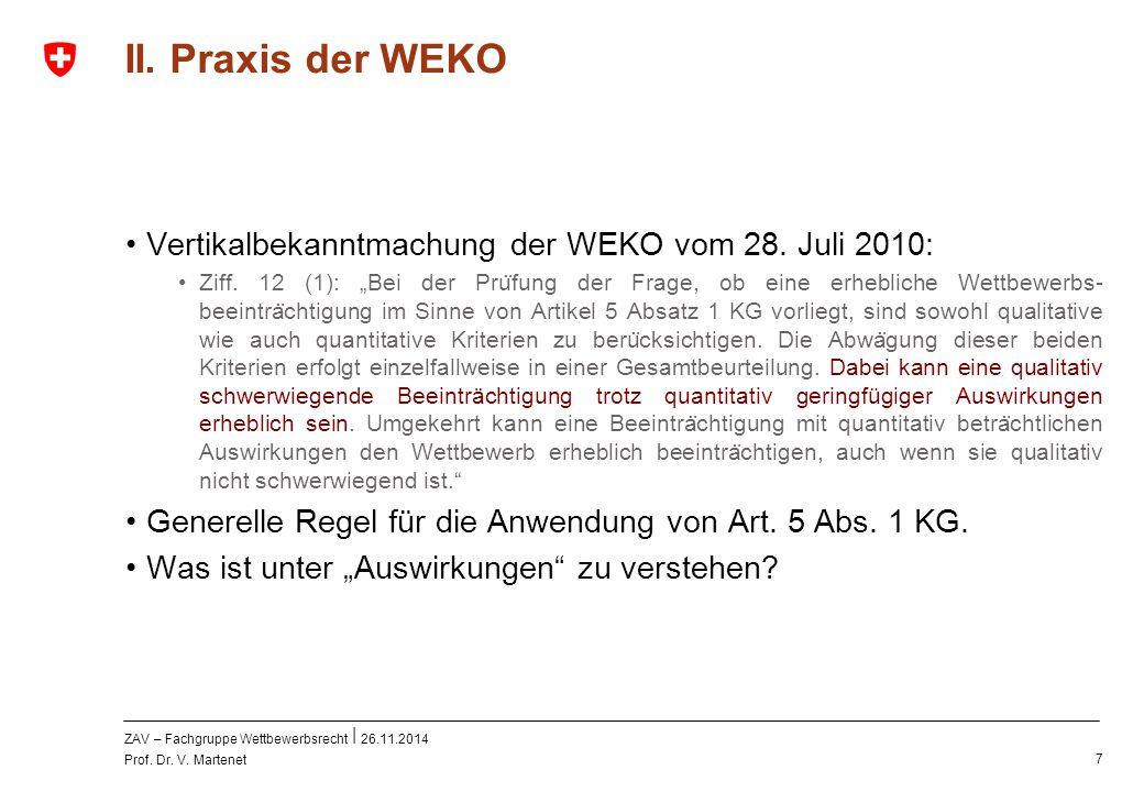 II. Praxis der WEKO Vertikalbekanntmachung der WEKO vom 28. Juli 2010: