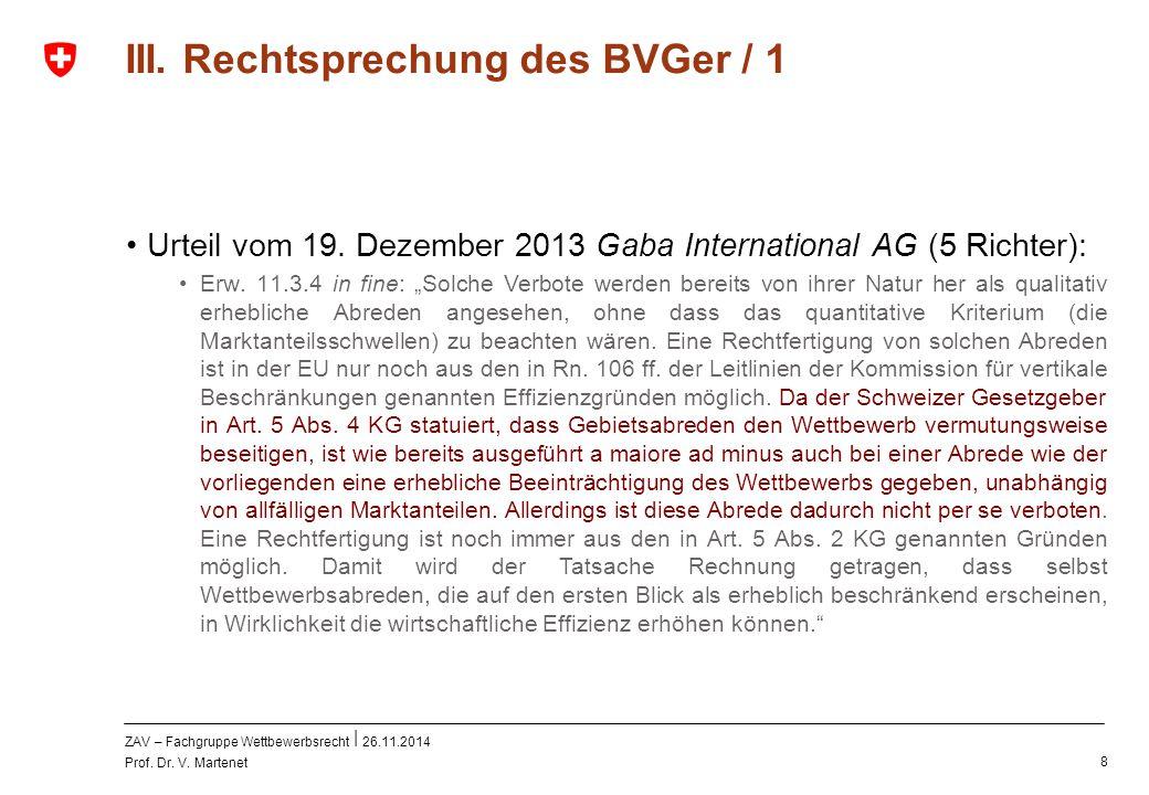 III. Rechtsprechung des BVGer / 1