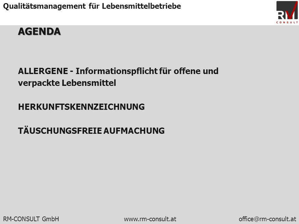 AGENDA ALLERGENE - Informationspflicht für offene und verpackte Lebensmittel HERKUNFTSKENNZEICHNUNG TÄUSCHUNGSFREIE AUFMACHUNG
