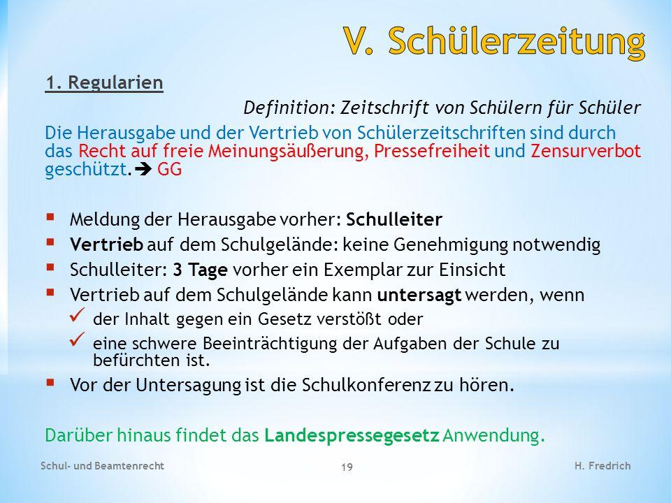 V. Schülerzeitung 1. Regularien