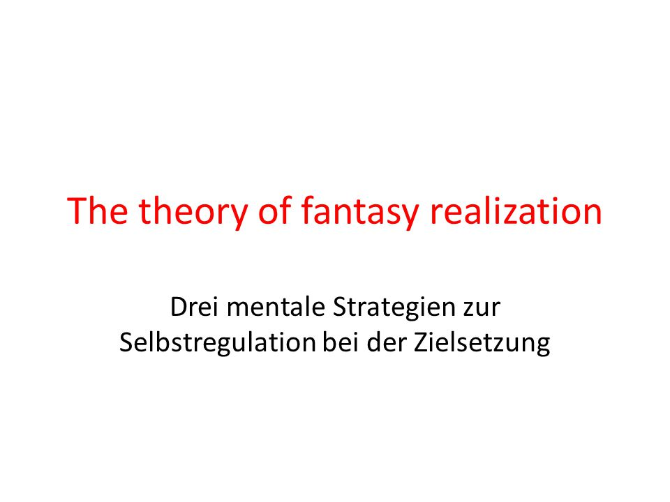 The theory of fantasy realization