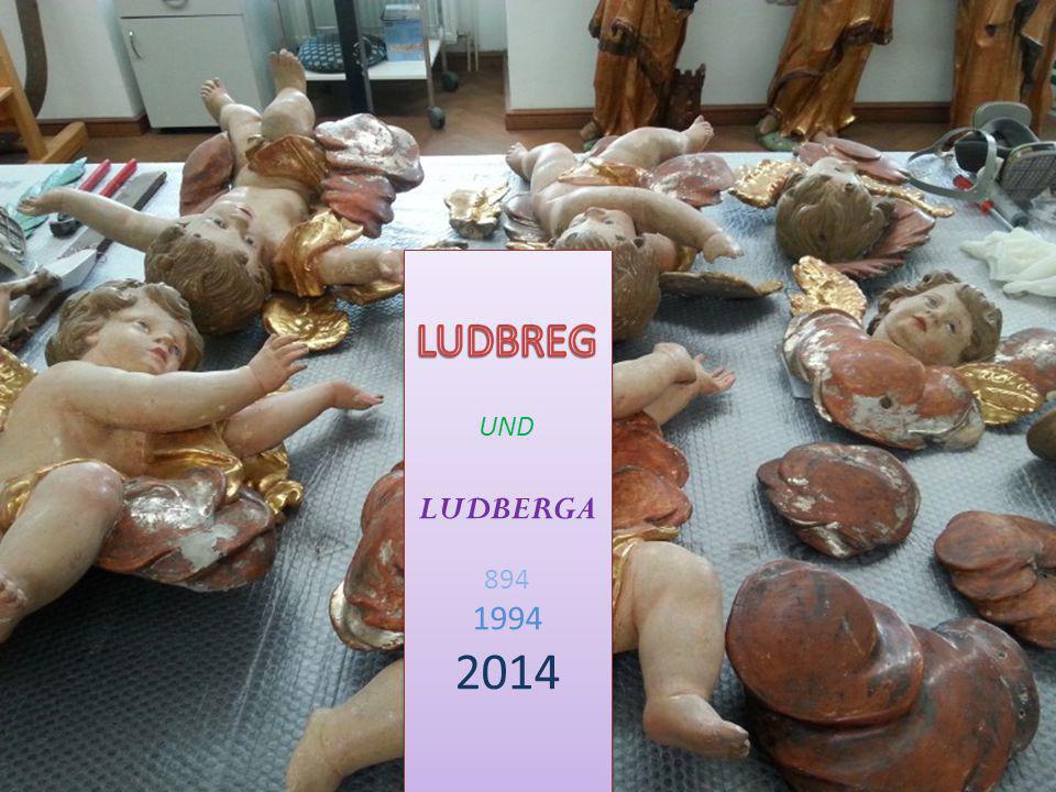 LUDBREG UND LUDBERGA 894 1994 2014
