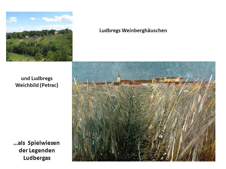 …als Spielwiesen der Legenden Ludbergas