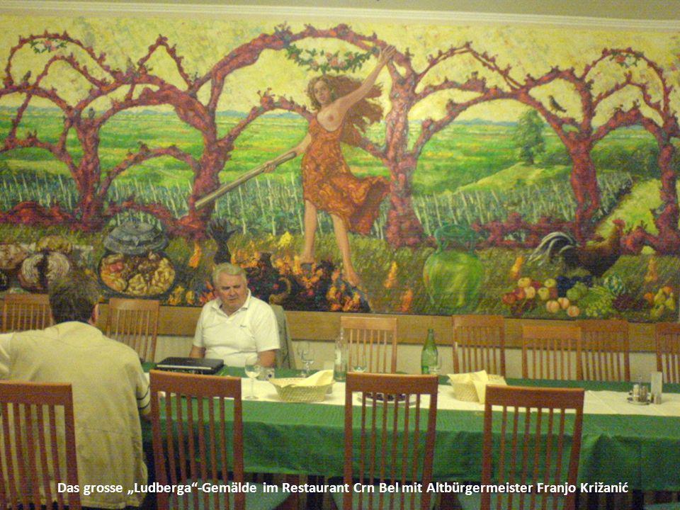 """Das grosse """"Ludberga -Gemälde im Restaurant Crn Bel mit Altbürgermeister Franjo Križanić"""