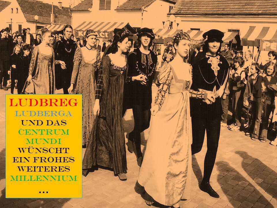 Ludbreg … Ludberga und das Centrum Mundi wünscht ein frohes weiteres