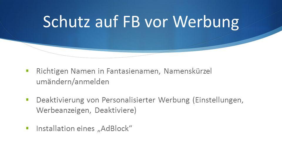 Schutz auf FB vor Werbung