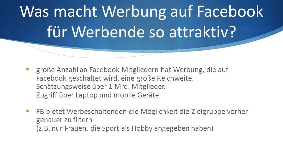 Was macht Werbung auf Facebook für Werbende so attraktiv