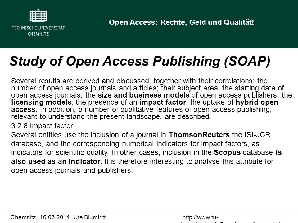 Study of Open Access Publishing (SOAP)