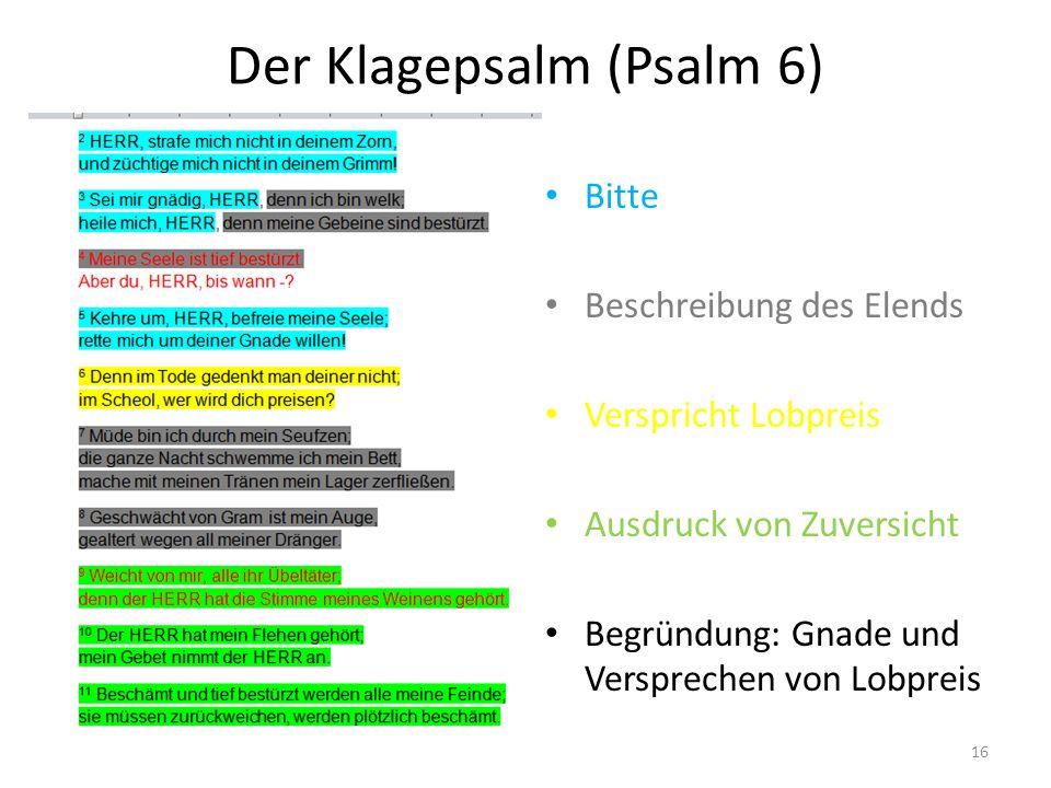 Der Klagepsalm (Psalm 6)