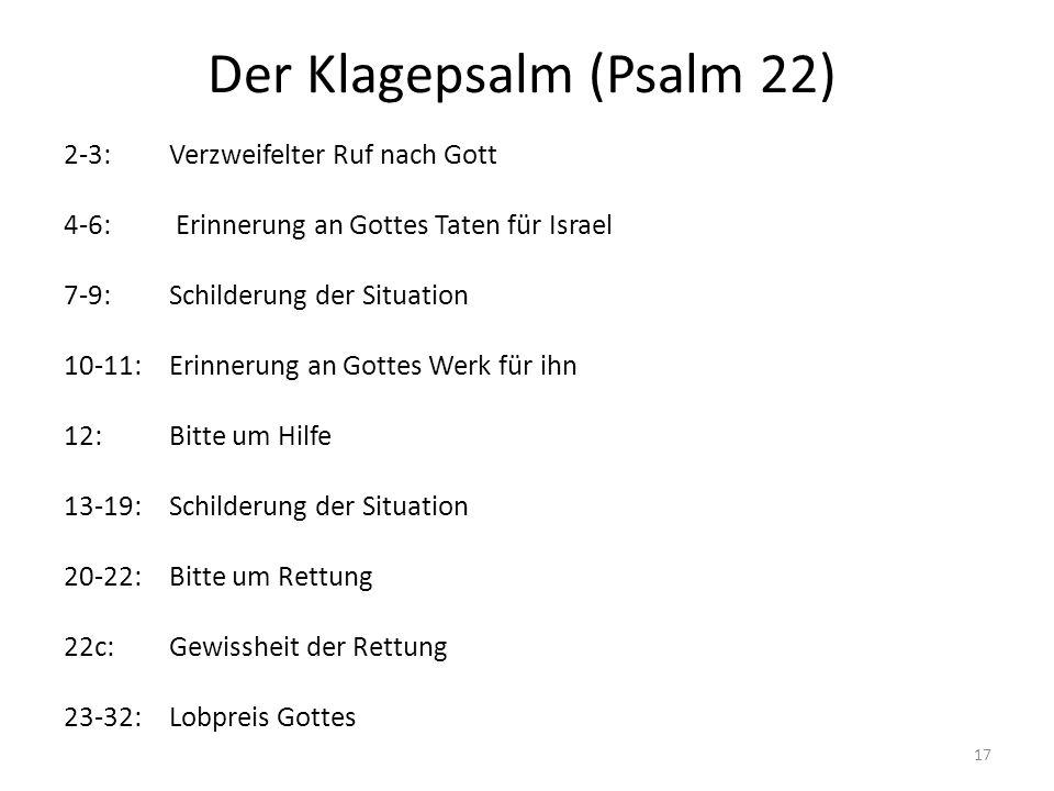 Der Klagepsalm (Psalm 22)