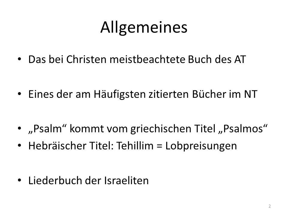 Allgemeines Das bei Christen meistbeachtete Buch des AT