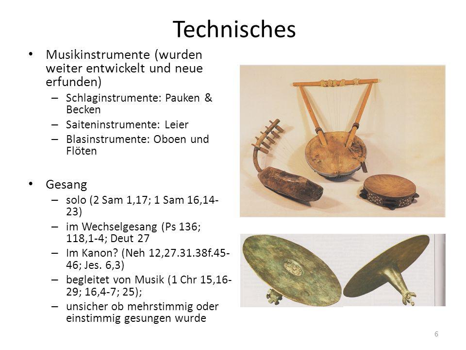 Technisches Musikinstrumente (wurden weiter entwickelt und neue erfunden) Schlaginstrumente: Pauken & Becken.