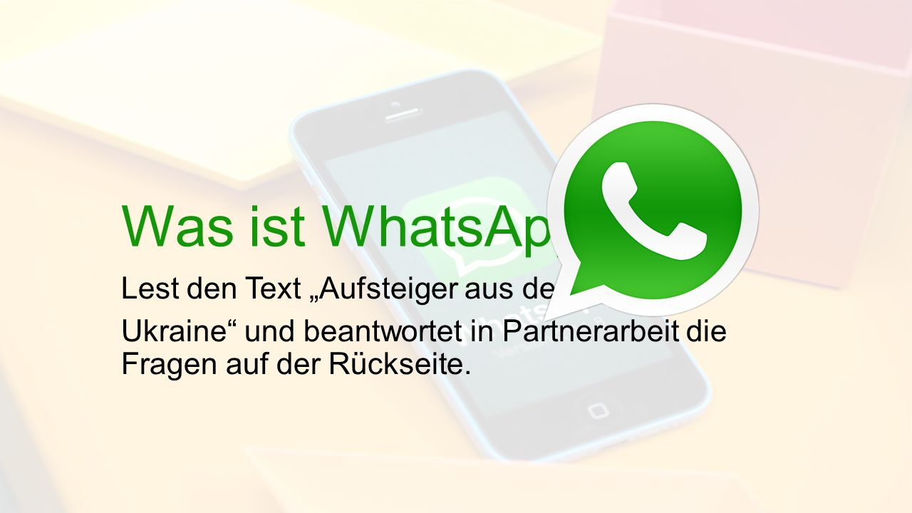 """Was ist WhatsApp Lest den Text """"Aufsteiger aus der"""