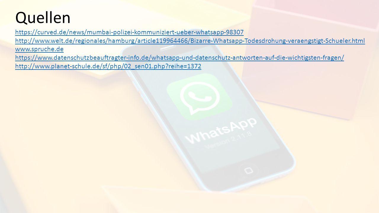 Quellen https://curved.de/news/mumbai-polizei-kommuniziert-ueber-whatsapp-98307.