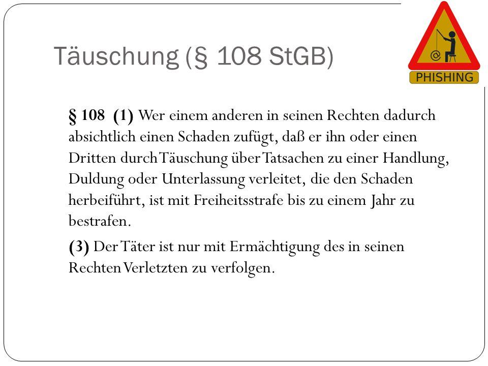 Täuschung (§ 108 StGB)