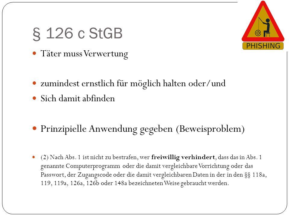 § 126 c StGB Prinzipielle Anwendung gegeben (Beweisproblem)