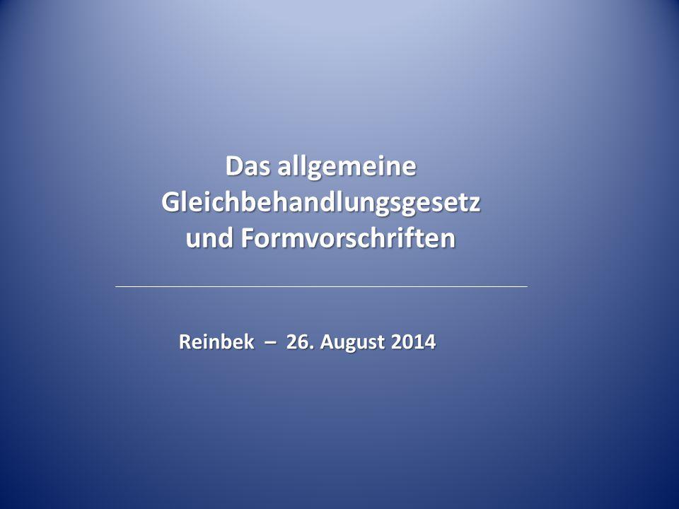 Das allgemeine Gleichbehandlungsgesetz und Formvorschriften