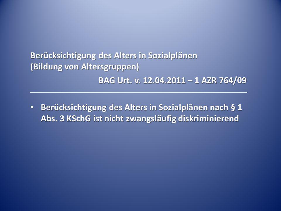 Berücksichtigung des Alters in Sozialplänen (Bildung von Altersgruppen)