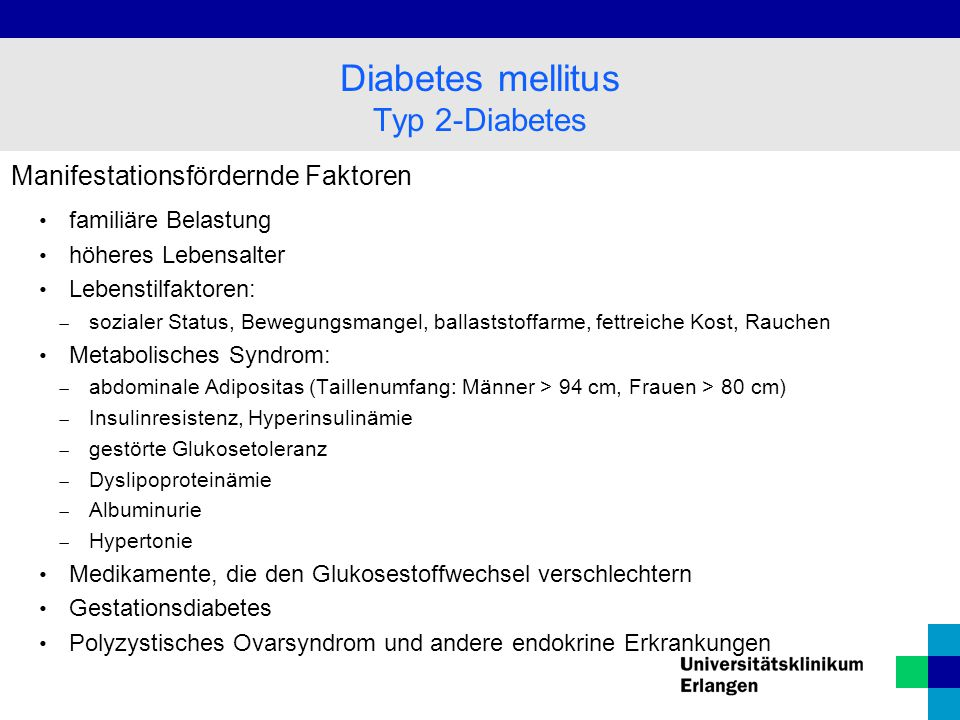 Diabetes mellitus Typ 2-Diabetes Manifestationsfördernde Faktoren