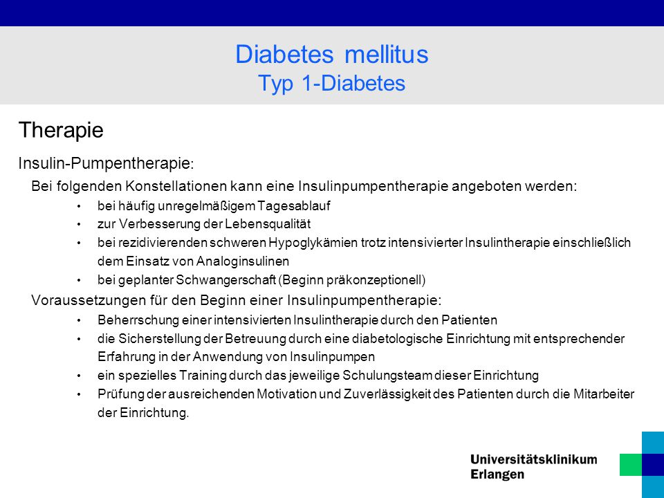 Diabetes mellitus Typ 1-Diabetes Therapie Insulin-Pumpentherapie: