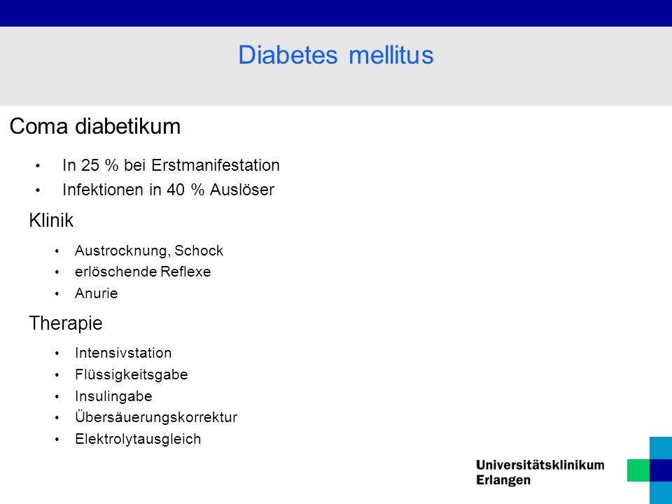 Diabetes mellitus Coma diabetikum Klinik Therapie