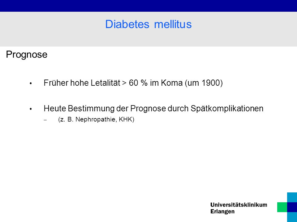 Diabetes mellitus Prognose