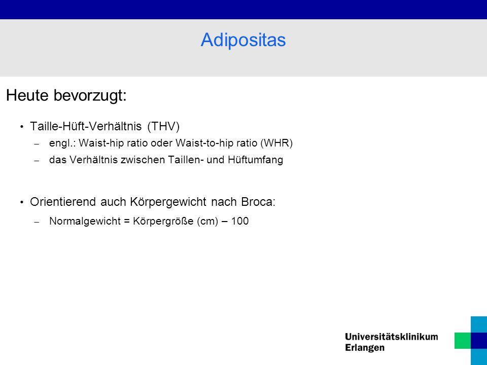 Adipositas Heute bevorzugt: Taille-Hüft-Verhältnis (THV)