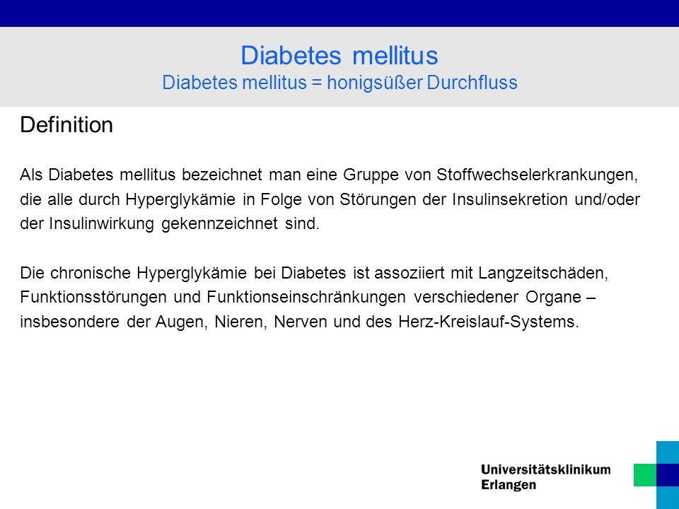 Diabetes mellitus = honigsüßer Durchfluss