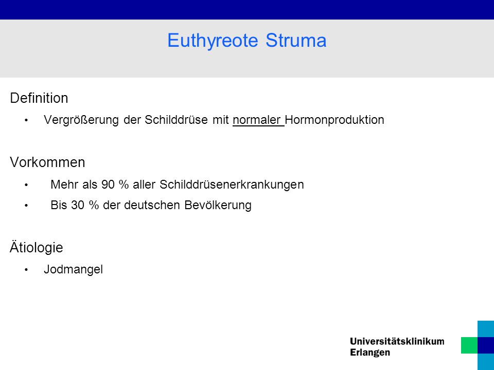 Euthyreote Struma Definition Vorkommen Ätiologie