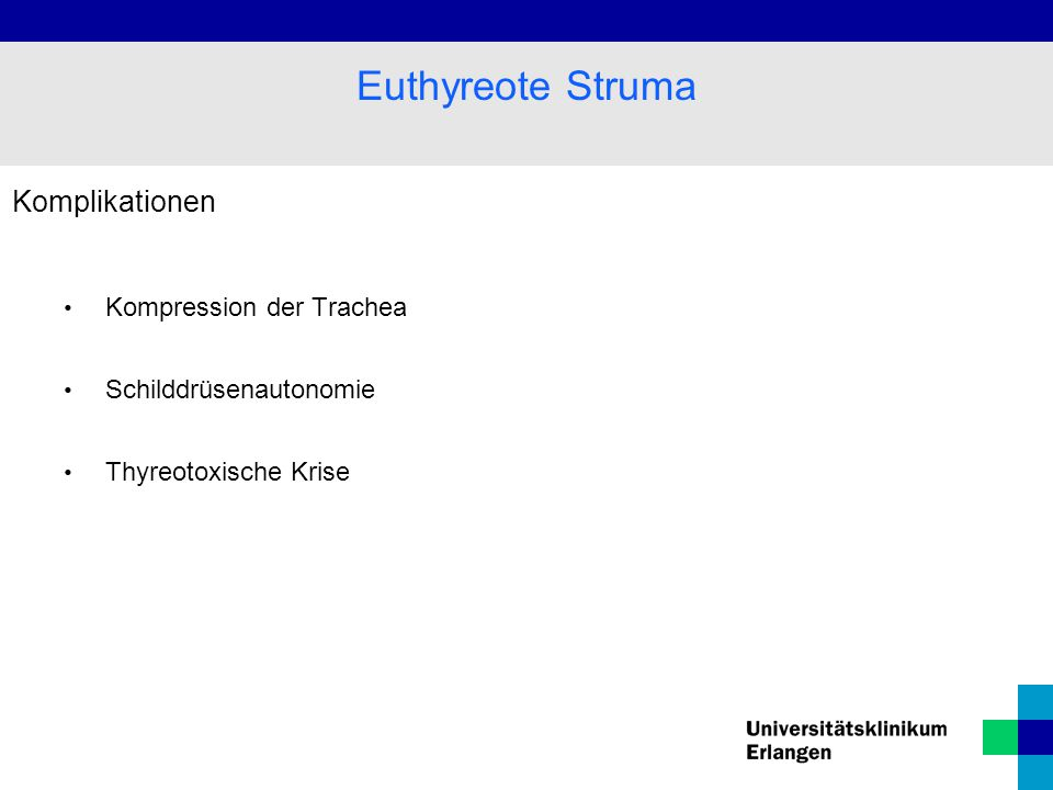 Euthyreote Struma Komplikationen Kompression der Trachea