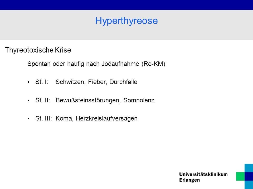 Hyperthyreose Thyreotoxische Krise