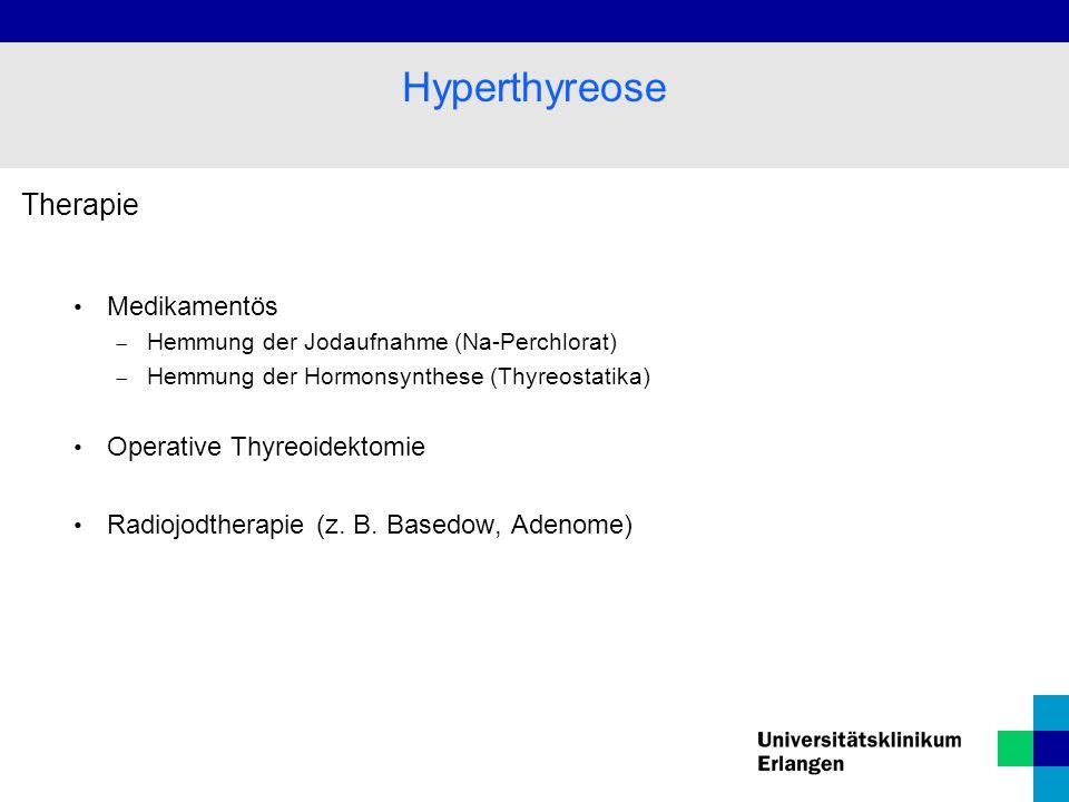 Hyperthyreose Therapie Medikamentös Operative Thyreoidektomie