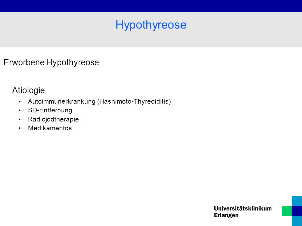 Hypothyreose Erworbene Hypothyreose Ätiologie