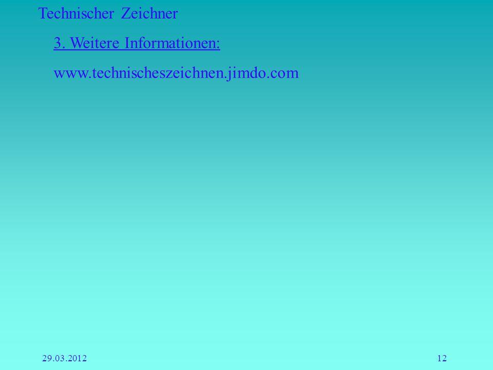 3. Weitere Informationen: www.technischeszeichnen.jimdo.com