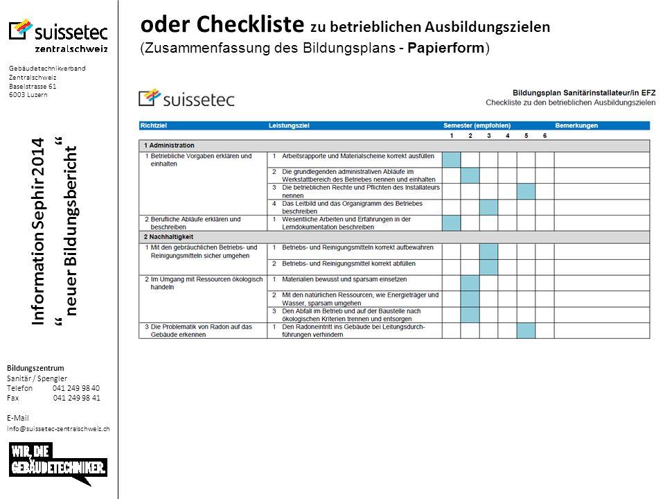 oder Checkliste zu betrieblichen Ausbildungszielen (Zusammenfassung des Bildungsplans - Papierform)
