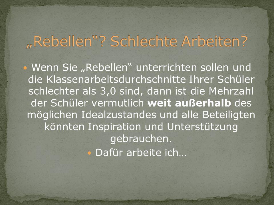 """""""Rebellen Schlechte Arbeiten"""