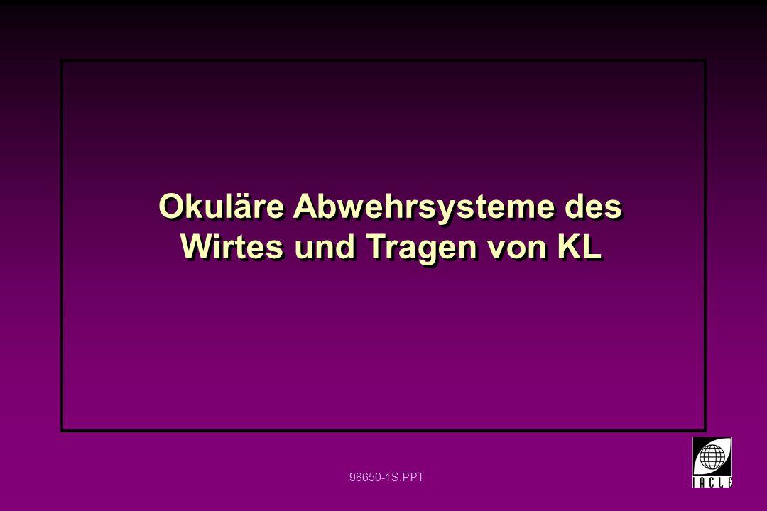 Okuläre Abwehrsysteme des Wirtes und Tragen von KL