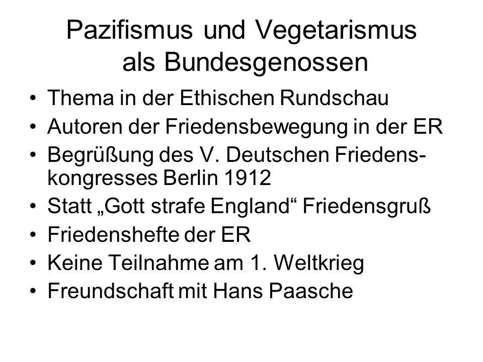 Pazifismus und Vegetarismus als Bundesgenossen