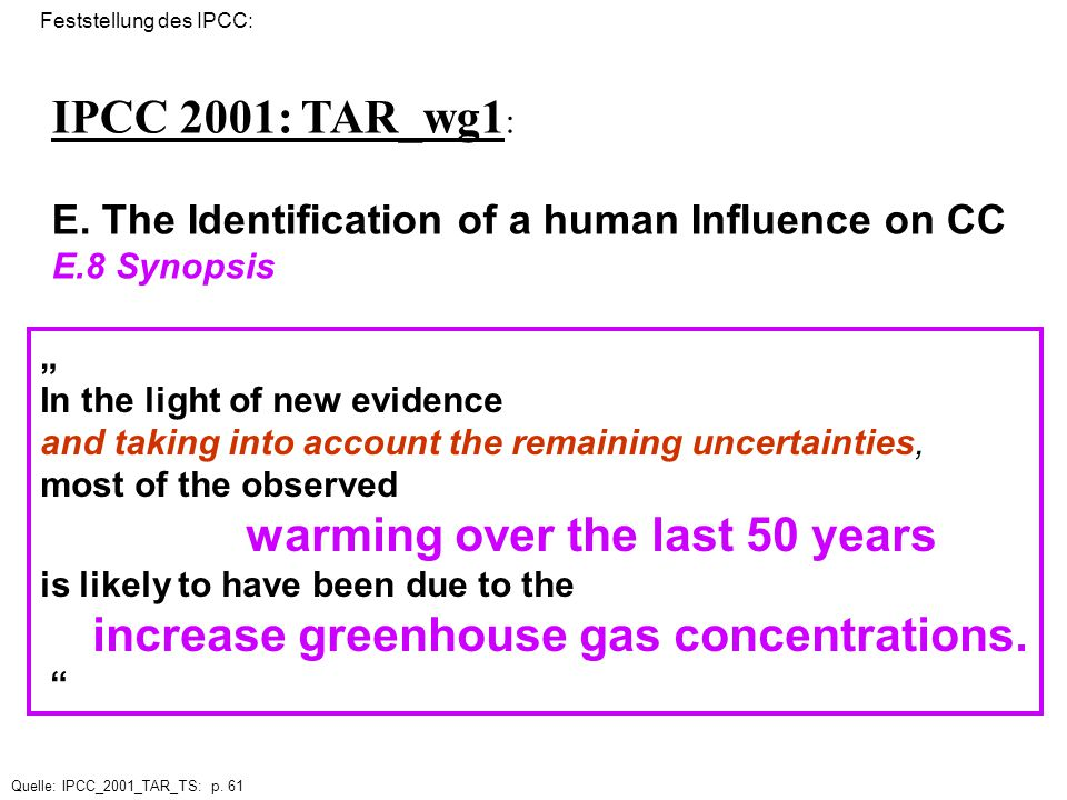 IPCC 2001: TAR_wg1: E. The Identification of a human Influence on CC