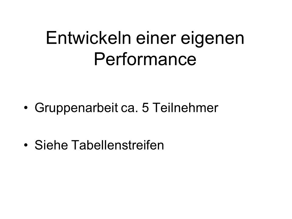 Entwickeln einer eigenen Performance