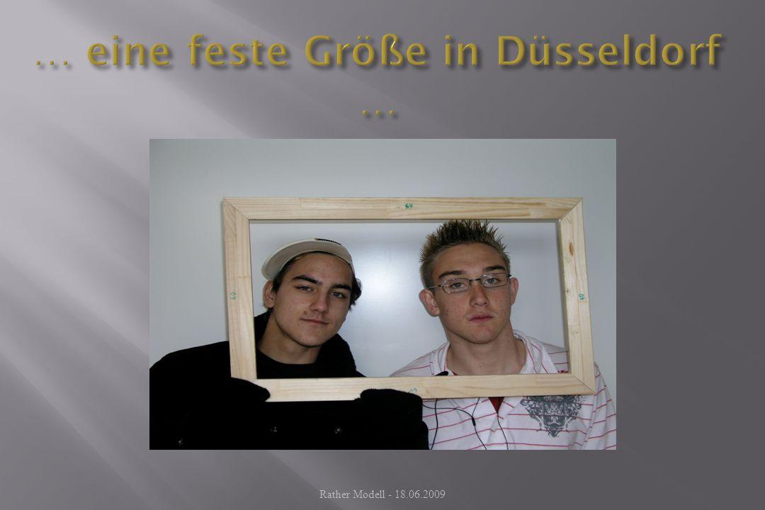 … eine feste Größe in Düsseldorf …