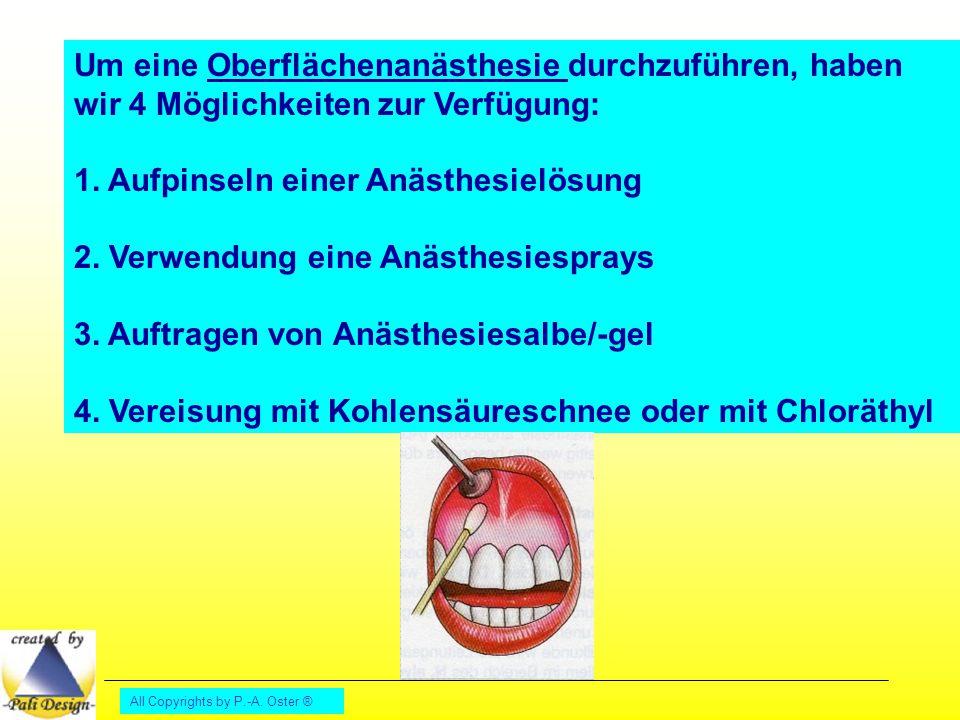 1. Aufpinseln einer Anästhesielösung