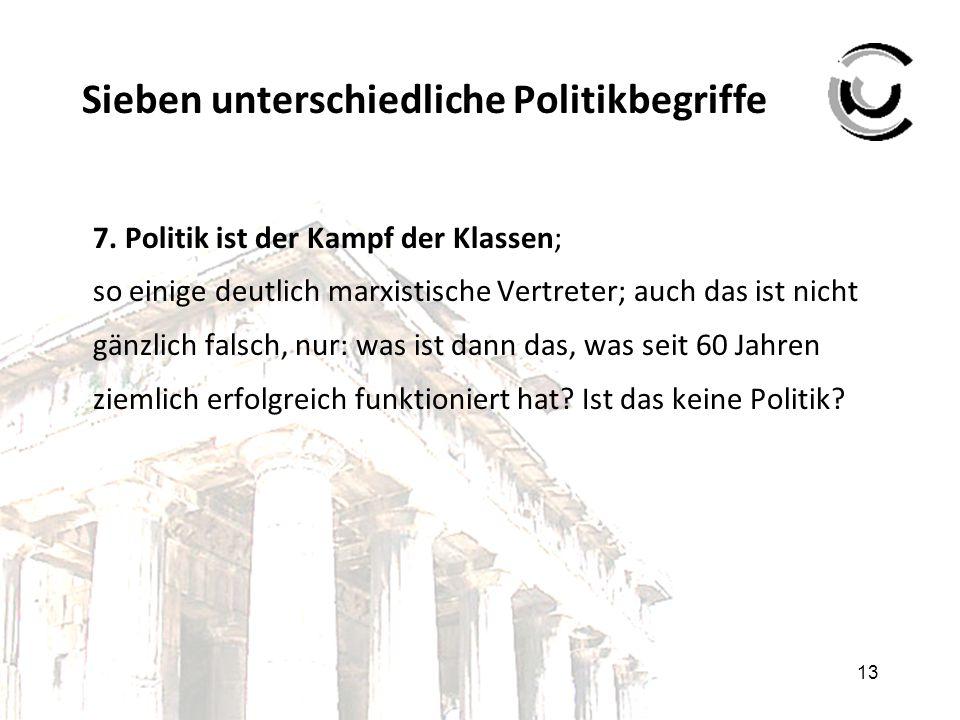 Eine Standard-Definition von Politik (nach G. Lehmbruch, F. W