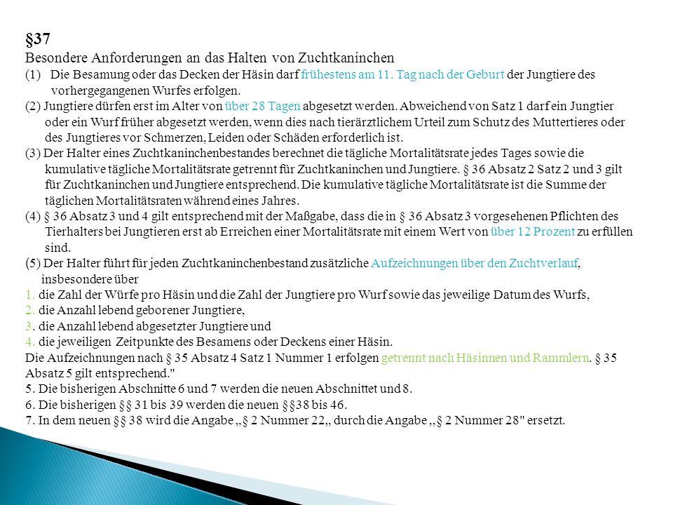 §37 Besondere Anforderungen an das Halten von Zuchtkaninchen