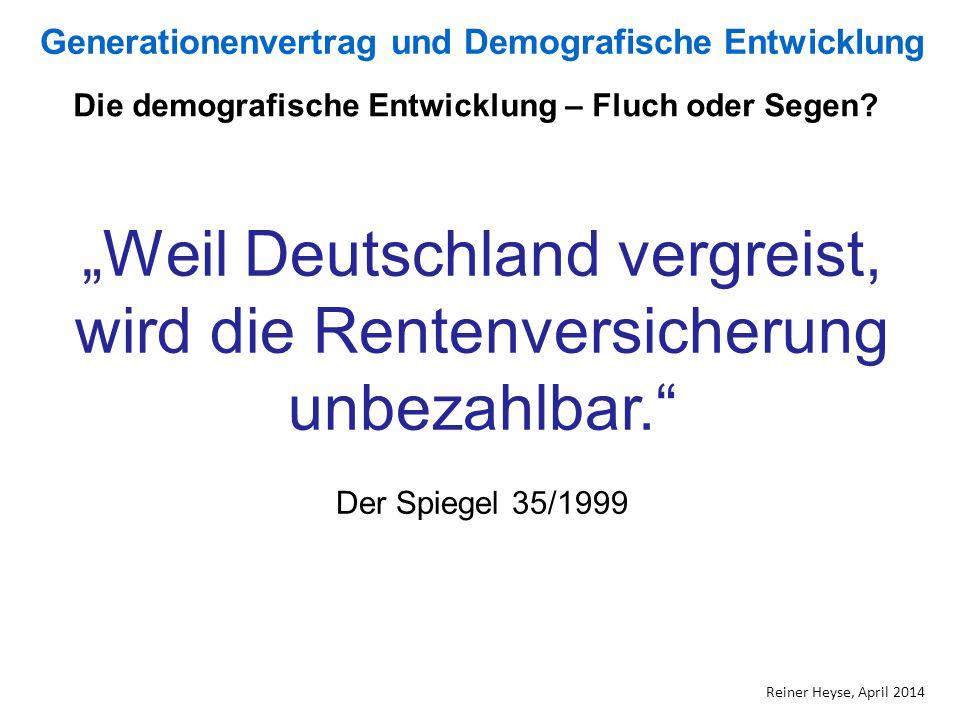 """""""Weil Deutschland vergreist, wird die Rentenversicherung unbezahlbar."""