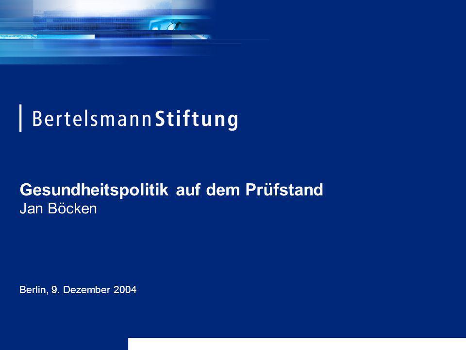 Gesundheitspolitik auf dem Prüfstand Jan Böcken