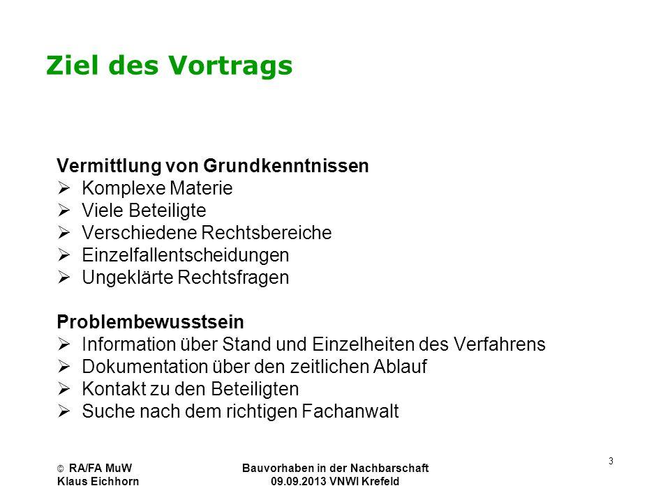 Bauvorhaben in der Nachbarschaft 09.09.2013 VNWI Krefeld