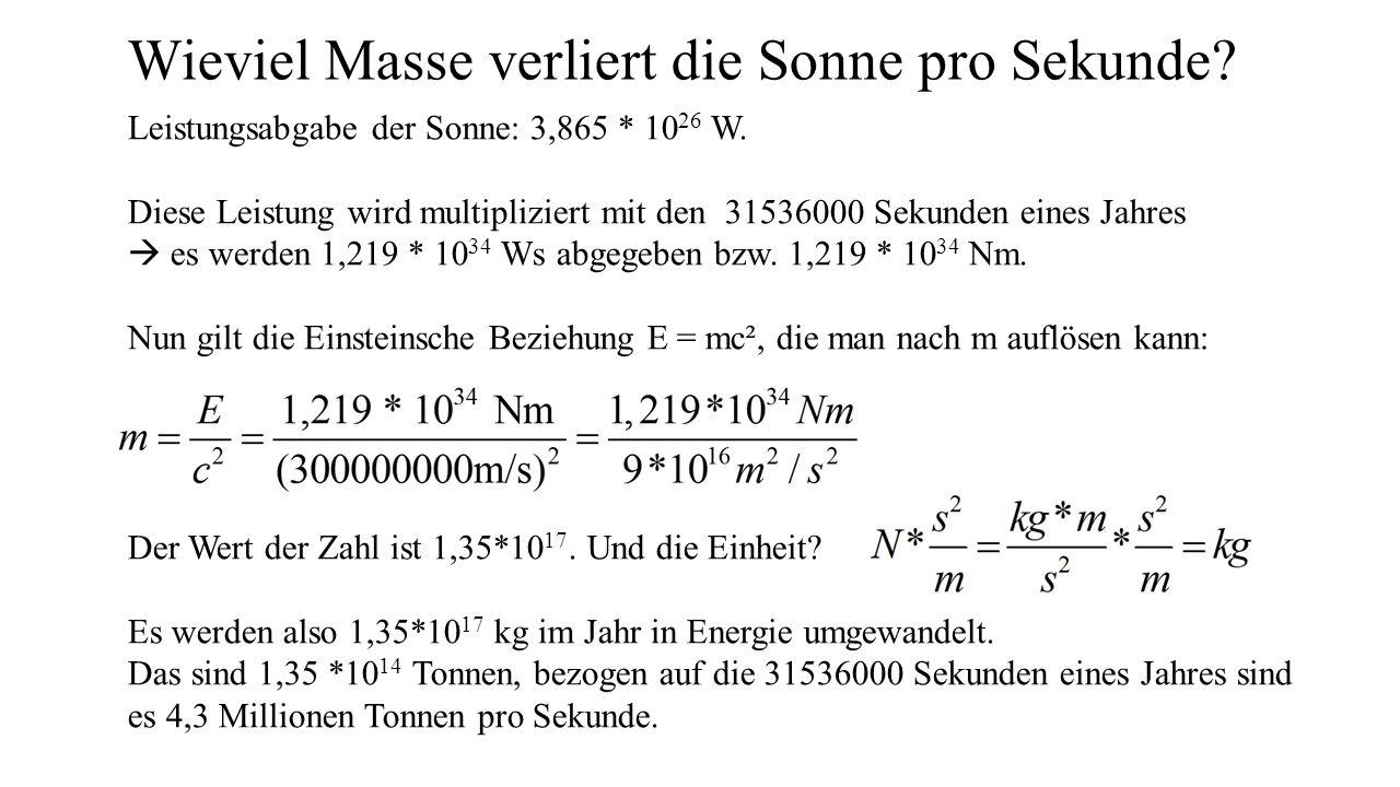 Wieviel Masse verliert die Sonne pro Sekunde