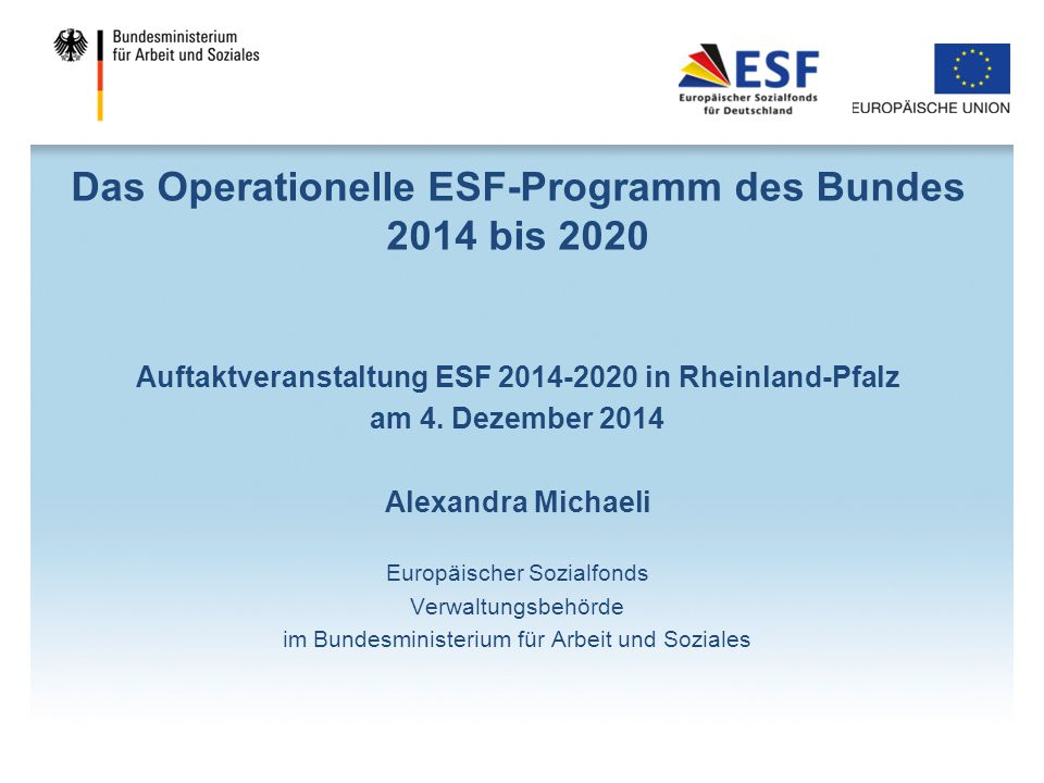 Das Operationelle ESF-Programm des Bundes 2014 bis 2020